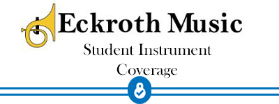 Maintenance and Repair Coverage Student Band Instruments